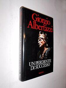 UN-PERDENTE-DI-SUCCESSO-Giorgio-Albertazzi-1988-1-edizione-Rizzoli