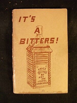 - It's A Bitters! by Art & Jewel Umberger (Softcover, 1967) Bitters Bottles Guide