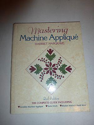 Mastering Machine Applique By Hargrave, Harriet, HB Spiral New B215 Mastering Machine Applique