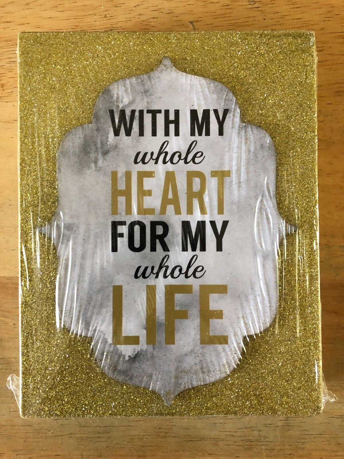WITH MY WHOLE HEART FOR MY WHOLE LIFE BOX SIGN PLAQUE GOLD BRAND NEW - $9.99