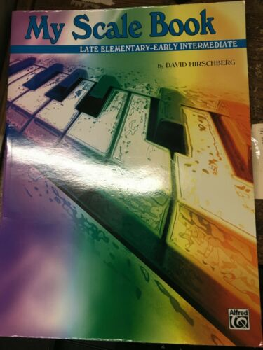 My Scale Book Late Elementary to Early Intermediate for Piano