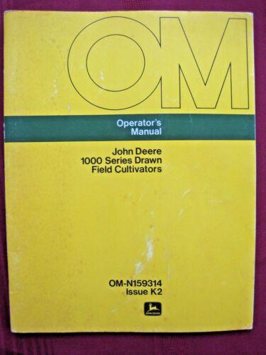 Vintage John Deere 1000 Series Cultivator Operators Manual OM-N159314 Issue K2