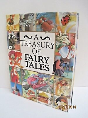 A Treasury of Fairy Tales by Annie Claude (A Treasury Of Fairy Tales Annie Claude Martin)