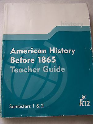 K12 American History Before 1865 Teacher Guide Semesters 1   2