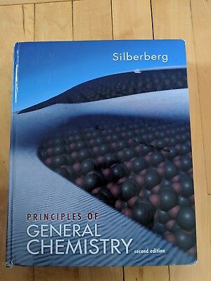 Principles of General Chemistry by Martin Silberberg , (Hardcover) 2nd (Principles Of General Chemistry Silberberg 2nd Edition)