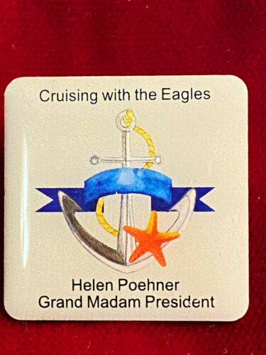 Cruising With The Eagles Helen Poehner GMP Grand Madam President Tie Lapel Pin