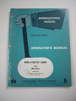 Ih International Hough H-120c Front-end Wheel Pay Loader Tractor Operator Manual
