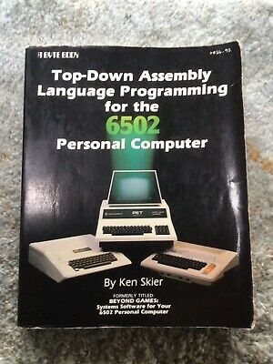 Top-Down Assembly Language Programming for the 6502 Personal Computer