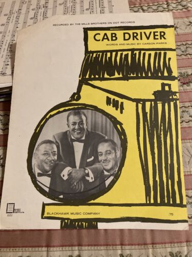 Cab Driver. the Mills Brothers Sheet Music Piano/Vocal/Guitar - $3.00
