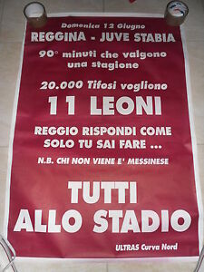 Poster ULTRAS REGGINA Juve Stabia Play Off 1994 BOYS CUCN Irriducibili - Italia - Poster ULTRAS REGGINA Juve Stabia Play Off 1994 BOYS CUCN Irriducibili - Italia