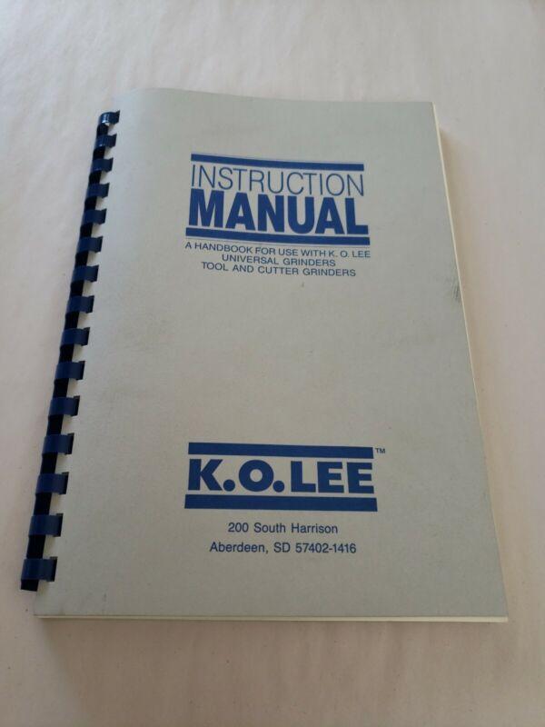 K.O.LEE Tool & Cutter Grinders Instructions & Operator Manual ORIGINAL COPY