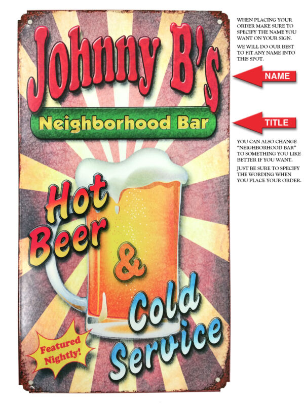 Personalized Vintage - Retro - Rustic Metal Bar Sign - Hot Beer and Cold Service