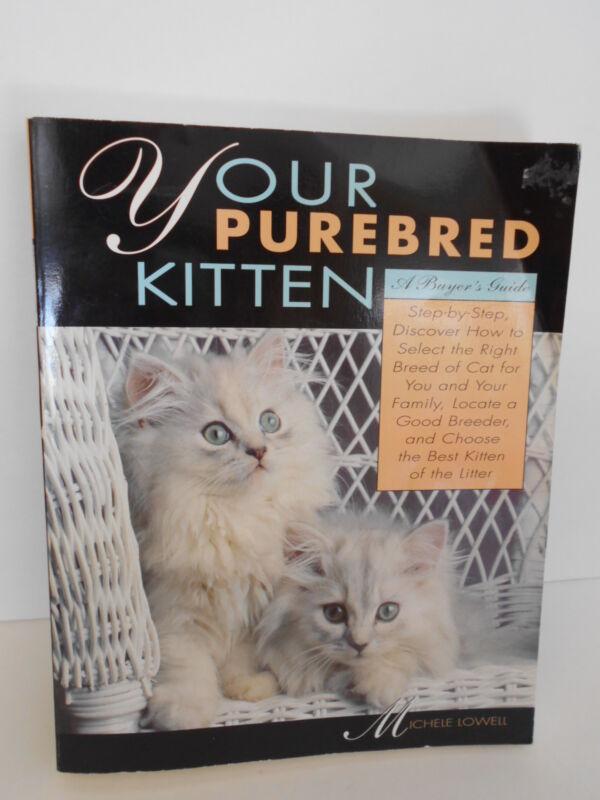 PUREBRED FELINE GUIDE BOOK