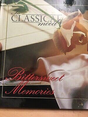 The Classical Mood Bittersweet (Bittersweet Memories)