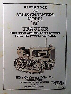 Allis-chalmers Dozer Ac Crawler Tractor Model M Parts Manual. M-6663-up 1939
