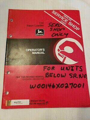 John Deere 146 Farm Loader Owners Operators Manual