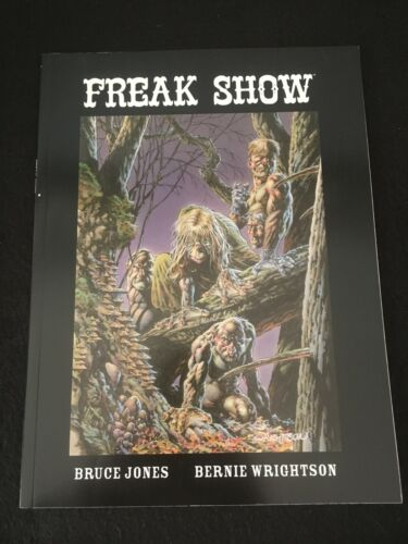 FREAK SHOW by Bruce Jones and Bernie Wrightson, Image Trade Paperback