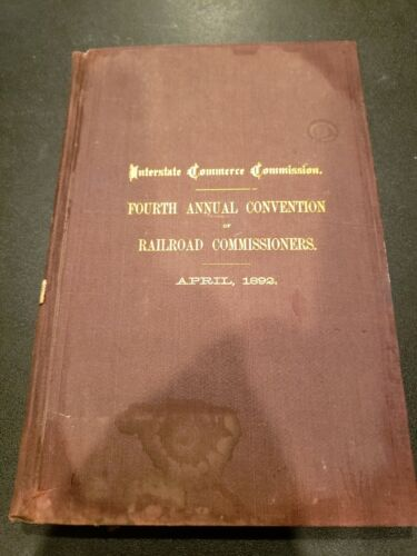 April 1892 Interstate Commerce Commission Fourth Annual Convention Free Shipping