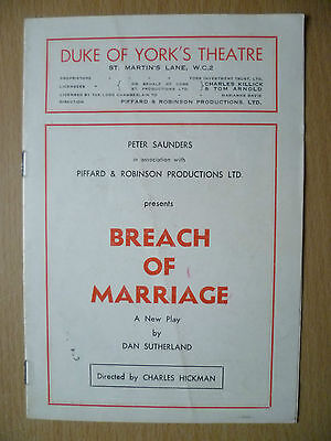 DUKE OF YORK'S THEATRE PROGRAMME 1949- BREACH OF MARRIAGE by Dan Sutherland