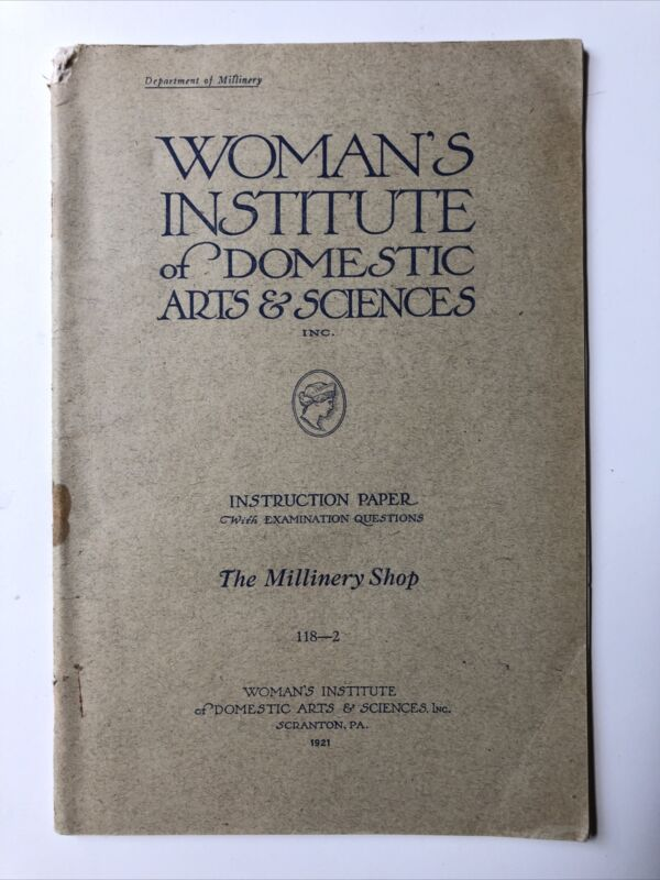 The Millinery Shop Millinery Book Woman's Institute Rare 1916? Original