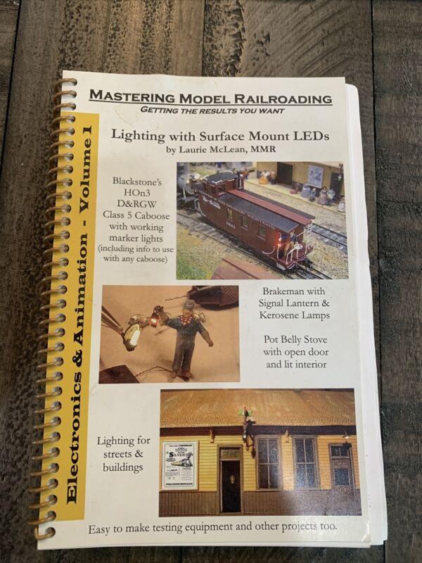 MASTERING MODEL RAILROADING Electronics and animation volume 1