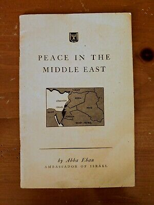 Abba Eban, Peace in the Middle East 1952 Speech to U.N. Israeli Foreign Minister