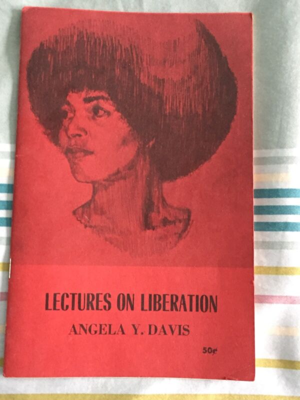 Lectures on Liberation  Angela Y. Davis A very rare piece black history