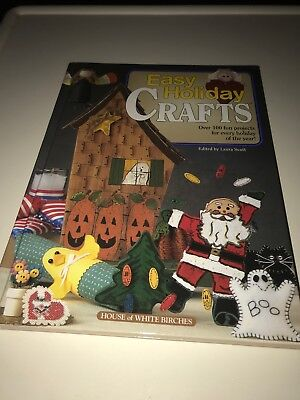 Easy Holiday Crafts book Laura Scott House of White Birches patterns 1998 (B-7) (Easy Holiday Crafts)