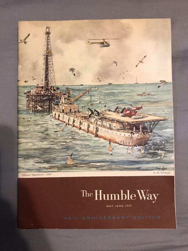 Humble Oil Enco Magazine - The Humble Way May - June 1957 Anniversary Edition