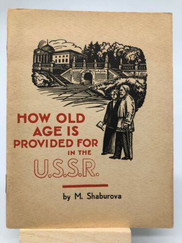How Old Age Is Provided For USSR Soviet Propaganda 1939 Worlds Fair NY Booklet