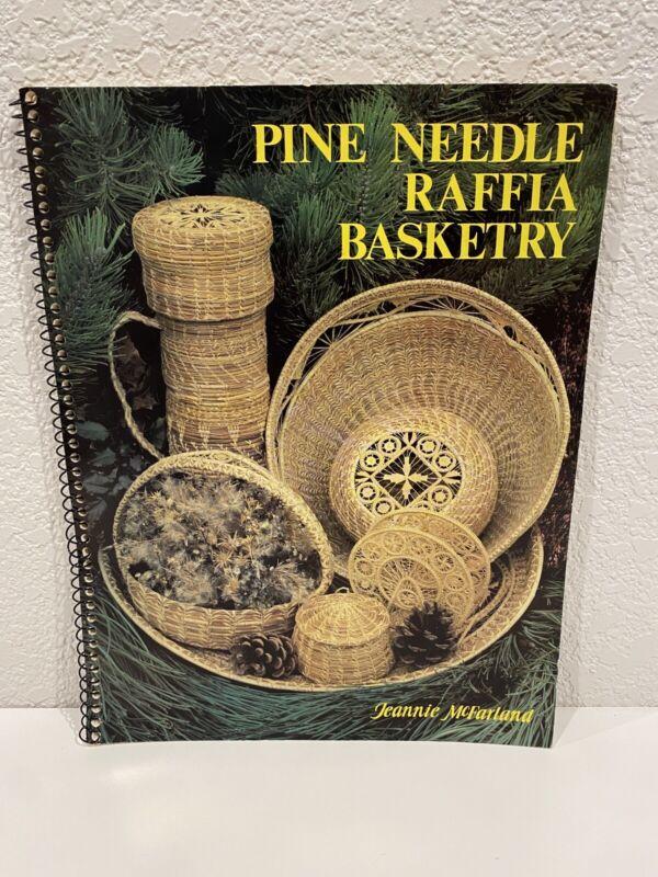 Vintage Jeannie McFarland - Pine Needle Raffia Basketry 1984