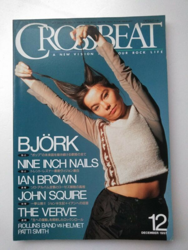 Bjork NIN John Squire Verve Patti Smith Rollins Crossbeat Japan Magazine 1997