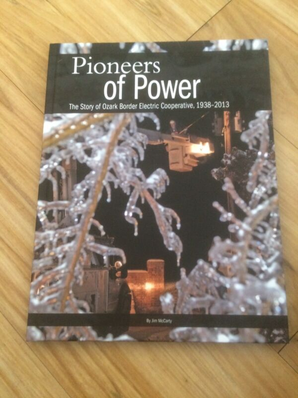 Ozark Border Missouri  Electric 1938-2013 History 75yr Book