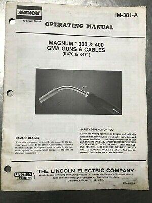 Magnum 300 400 Gma Guns Cables K470 K471 Operators Manual