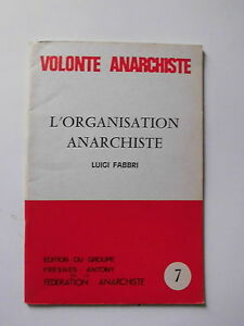 L-039-organisation-Anarchiste-Luigi-FABBRI-VOLONTE-ANARCHISTE-n-7-1979
