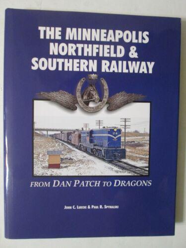 The Minneapolis Northfield & Southern Railway