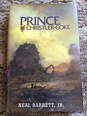 THE PRINCE OF CHRISTLER-COKE Neal Barrett, Jr. HC