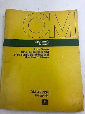 John Deere Operator Manual 1350 1450 2350 2450 Moldboard Plows Om A25334 H4