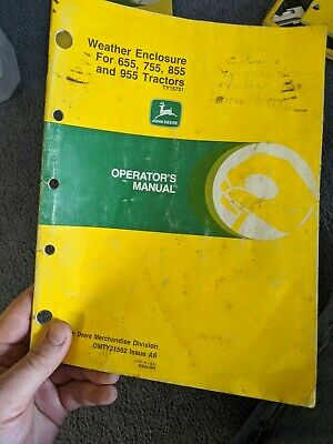 John Deere Operators Manual Weather Enclosure 655 755 855 955 Tractors