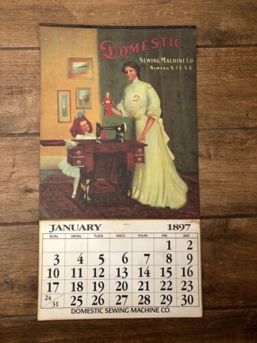 Vintage Domestic Sewing Machine Company 1897 Newark N.J. Calendar