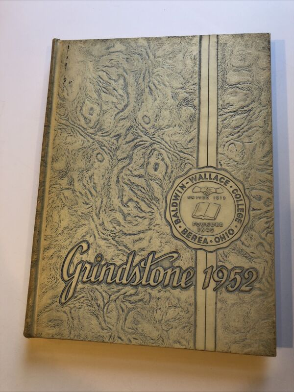 1952 Grindstone Student Year Book, Baldwin-Wallace College. Berea Ohio