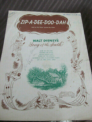 1946 ZIP-A-DEE-DOO-DAH Walt Disney SONG OF THE SOUTH Sheet Music (Zip A Dee Doo Dah Sheet Music)