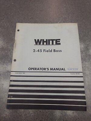 White 2-45 Field Boss Operators Manual 432454