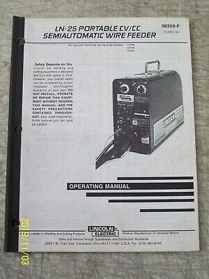 Lincoln Electric Ln-25 Wire Feeder Operators Manual Welding Im359-f