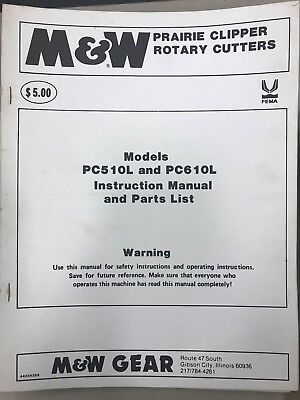 Mw Instruction Parts Manual Pc510l Pc610l Rotary Cutters 4423r289 Used