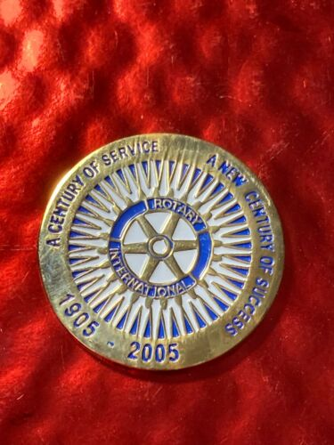 Rotary International CHALLENGE COIN  A CENTURY OF SERVICE 1905-2005 4 WAY TEST