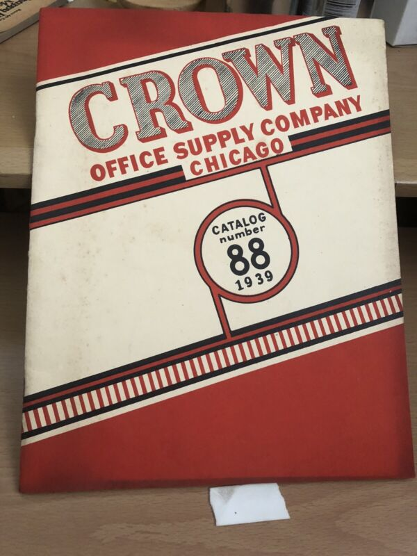 Crown Office Supply Company Catalog No. 88, 1939