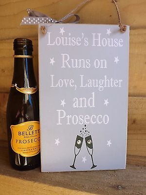 (Prosecco Plaque SIGN Friend Housewarming Gift  Personalised love laughter)
