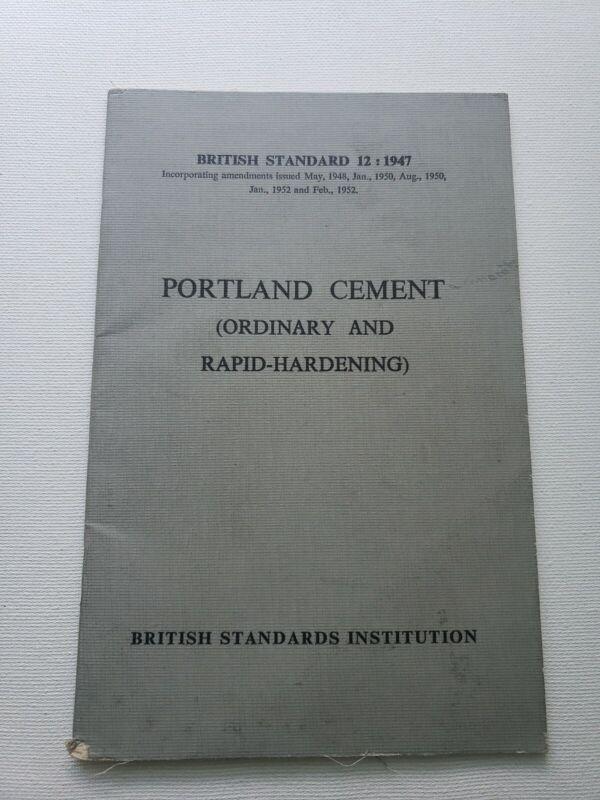 British Standard 12: 1947 Portland Cement (Ordinary and Rapid Hardening)