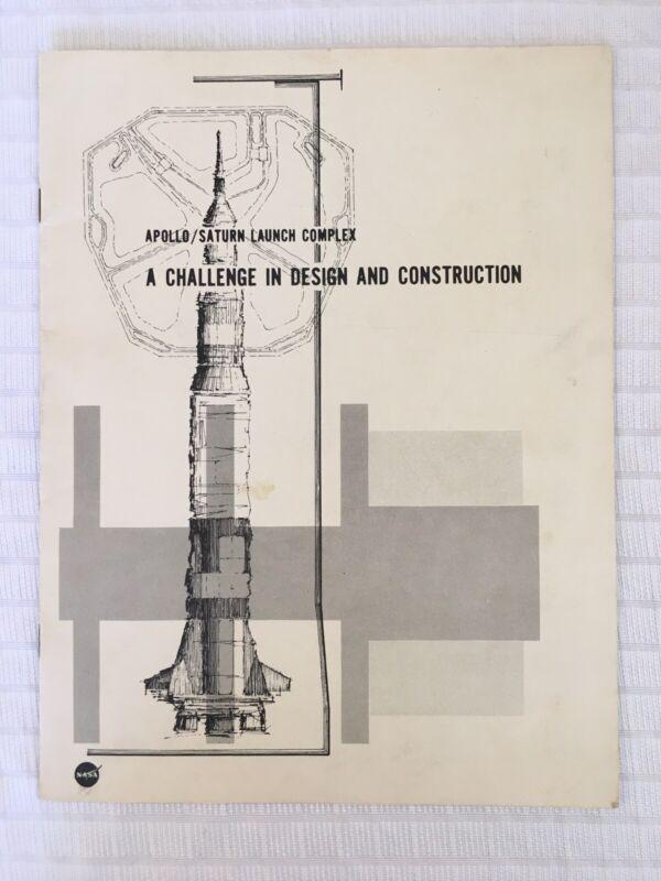 Vintage NASA Apollo/Saturn Launch Complex Brochure A Challenge In Design & Const
